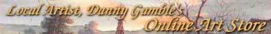 Danny Gamble's Online Art Store